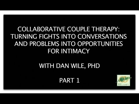 Collaborative Couple Therapy: Turning Fights into Conversations, Part 1