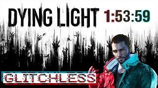 Dying Light: No Major Glitches Speedrun World Record - 1:53:59