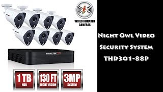 Night Owl - 3MP HD Wired Infrared Cameras & DVR Home Security System THD301-88P ~ Review