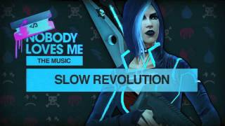 "Saints Row the Third: ""Nobody Loves Me"" O.S.T. - Slow Revolution"
