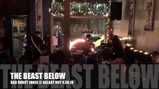 The Beast Below -  Bad Robot Jones @ Galaxy Hut 4.30.18