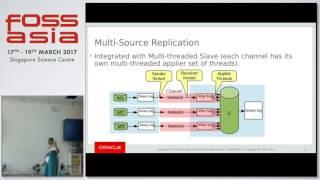 MySQL Replication: Latest Developments - FOSSASIA 2017