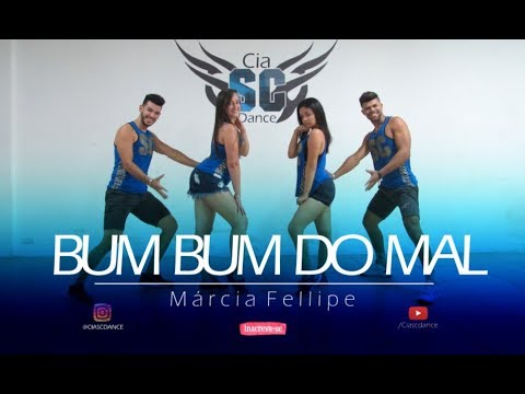 Bum Bum Do Mal - Márcia Fellipe | Coreografia Cia SCdance