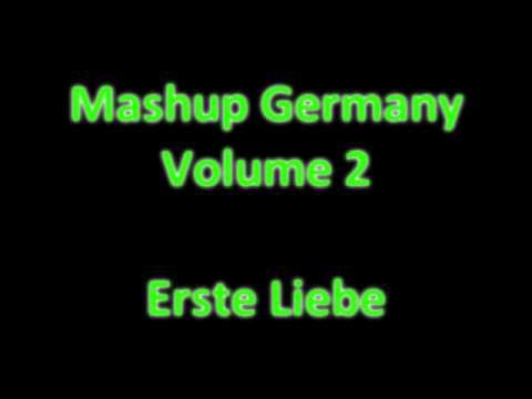 Mashup Germany (Vol.2) - Erste Liebe