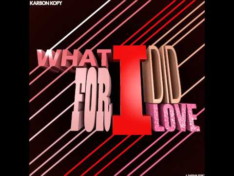 Karbon Kopy - What I Did For Love (Sub Phonix Remix Edit)