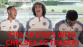 Preview - New FIFA 18 stats with Eden Hazard, David Luiz & Andreas Christensen!