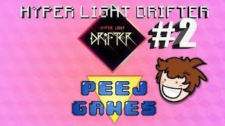 HYPER LIGHT DRIFTER PART 2