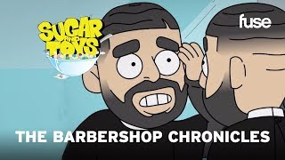 The Barbershop Chronicles   Sugar and Toys   Fuse