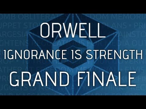 Orwell: Ignorance is Strength - Grand Finale - Burying Bad News