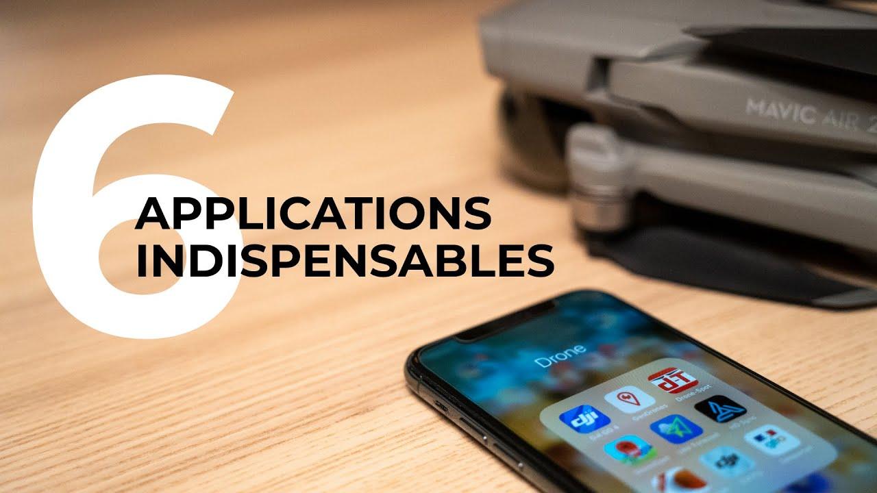 6 applications INDISPENSABLES pour votre DRONE (et gratuites !)