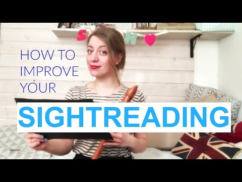 HOW TO IMPROVE YOUR SIGHTREADING