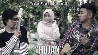 Video Utopia - Hujan (PalkaSua X Kinanth Cover) download MP3, 3GP, MP4, WEBM, AVI, FLV Oktober 2018
