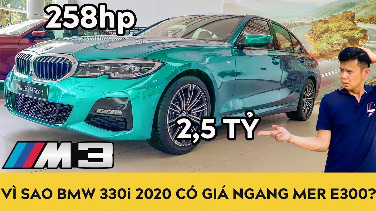 Vì sao BMW 330i 2020 M Sport có giá ngang ngửa Mercedes E300 AMG 2020? | Autodaily