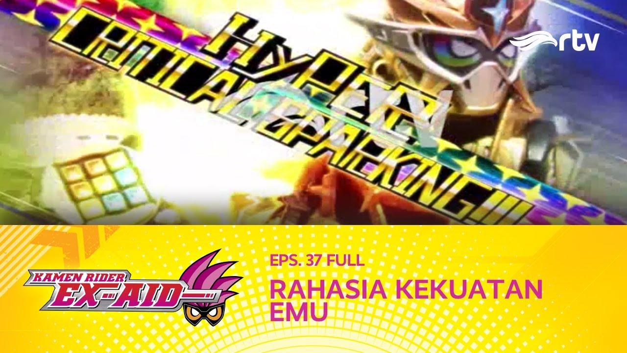 Kamen Rider Ex-Aid RTV : Rahasia Kekuatan Emu (Eps 37, FULL)