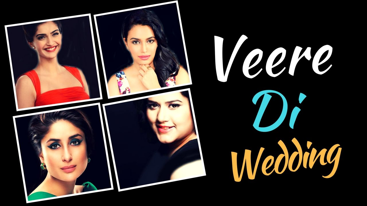 Image result for upcoming bollywood movies Veere Di Wedding IMAGES