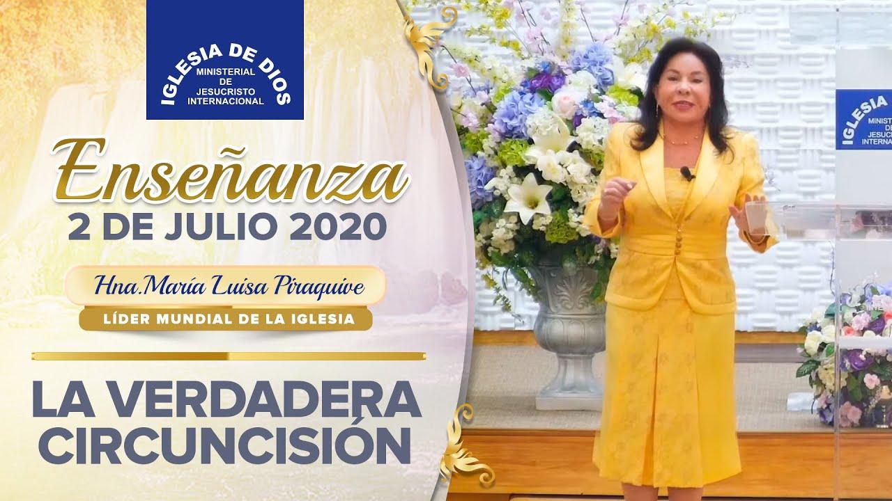 Enseñanza: La verdadera circuncisión - 2 de julio de 2020 - Hna. María Luisa Piraquive - IDMJI