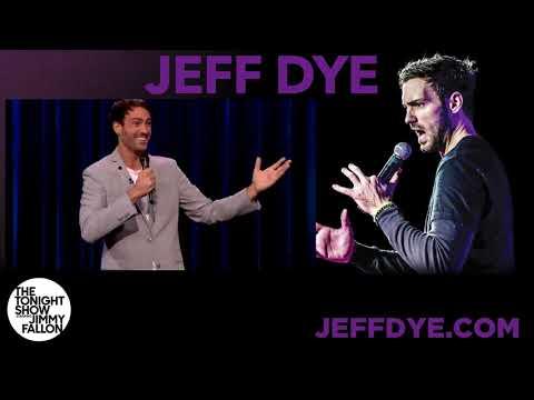 Jeff Dye Stand Up
