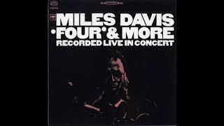 Miles Davis - 'Four' & More: Recorded Live in Concert (Full Album)