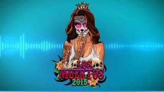 Los Muertos 2015 - TIX