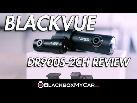 BlackVue DR900S-2CH 4K UHD Dash Cam Review - BlackboxMyCar