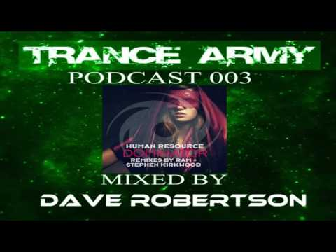Trance Army Podcast (Session #003 Mixed by Dave Robertson)