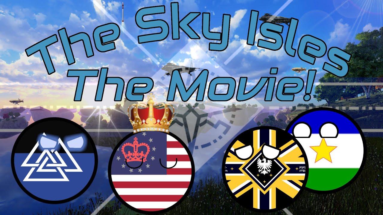 Alternate Future of the World - The Sky Isles Movie
