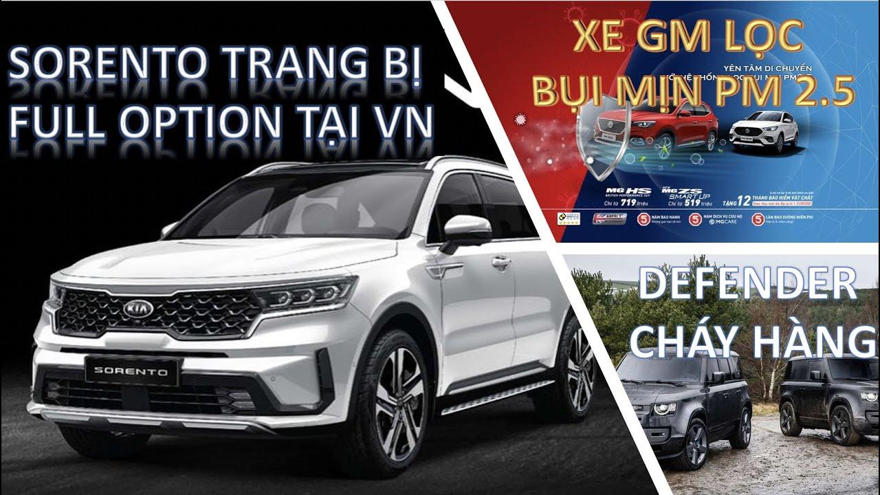 """Thaco bổ sung """"Full option"""" cho Kia Sorento quyết đấu Santa Fe, Land Rover Defender """"cháy hàng"""" ..."""