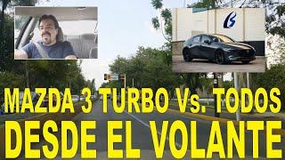 Comparando el Mazda 3 Turbo contra sus rivales, desde el volante