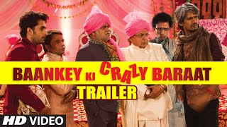 Baankey ki Crazy Baraat Official TRAILER | Raajpal Yadav, Sanjay Mishra, Vijay Raaz, Rakesh Bedi