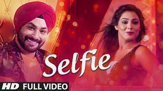 New Punjabi Songs 2017 | Selfie: King Paul Singh (Full Song) | Latest Punjabi Songs 2017