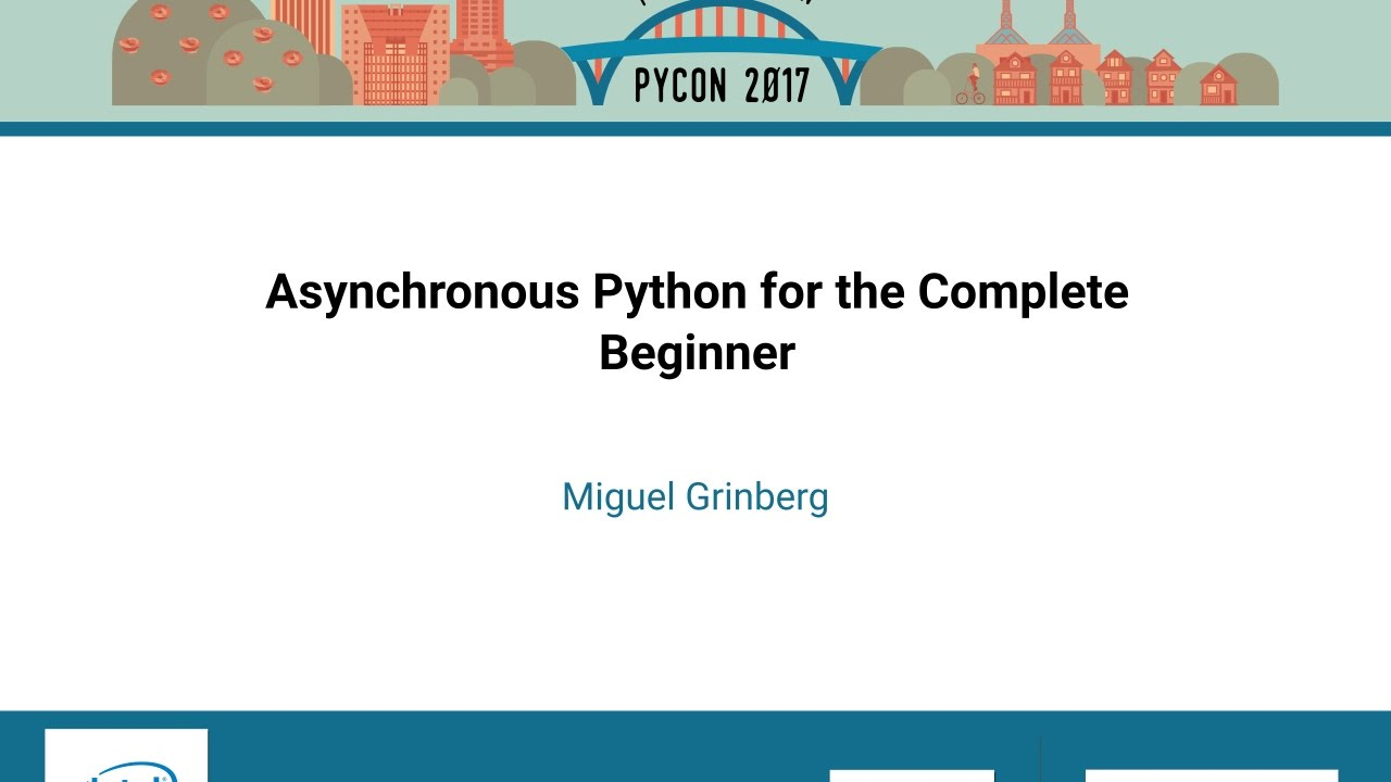 Asynchronous Python For The Complete Beginner