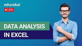 Data Analysis Using Excel Tutorial For Beginners | MS Excel Training | Edureka | MS Excel Live - 3