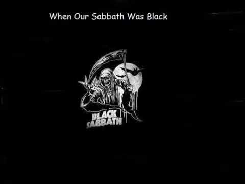 Black Sabbath-When Our Sabbath Was Black (Full Album)