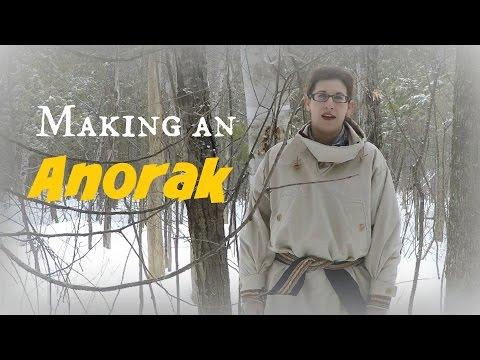 Making an Anorak (Traditional Parka)