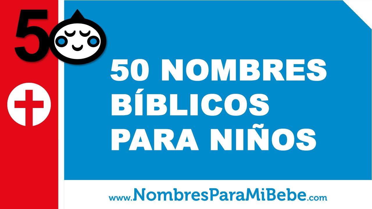 50 nombres biblicos para ni os los mejores nombres para tu beb. Black Bedroom Furniture Sets. Home Design Ideas