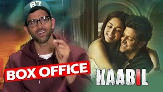 Hrithik Roshan On BOX OFFICE COLLECTION Of KAABIL