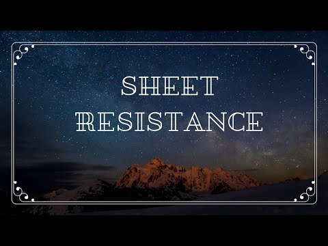 SHEET RESISTANCE IN VLSI