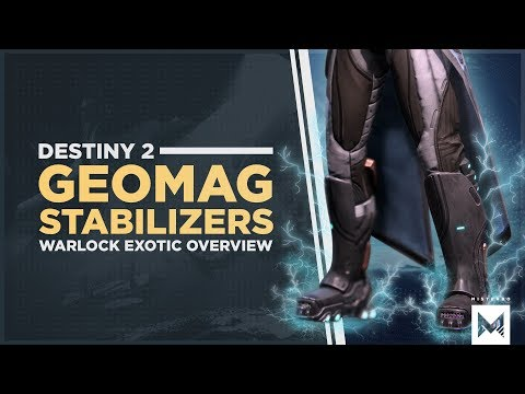 Destiny 2: Forsaken - Warlock Exotic Leg Armor 'Geomag Stabilizers' Perk Overview And Gameplay