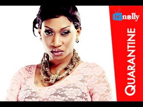 Download Quarantine - Nigerian Nollywood Movies