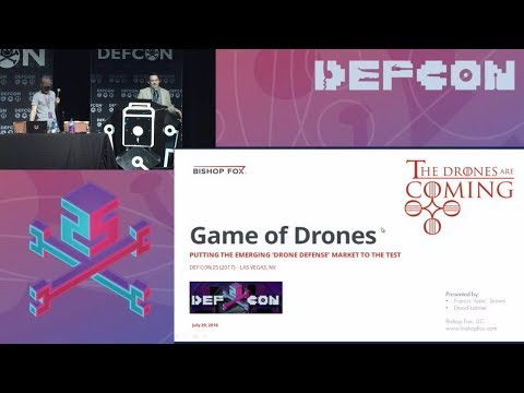 DEF CON 25 (2017) - Game of Drones - Brown,Latimer - Stream - 29July2017