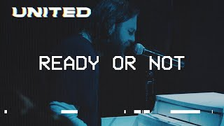 Play Ready Or Not - Live