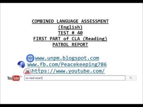 CLA TEST # 40 COMBINED LANGUAGE ASSESSMENT (English) FIRST PART of CLA (Reading) PATROL REPORT