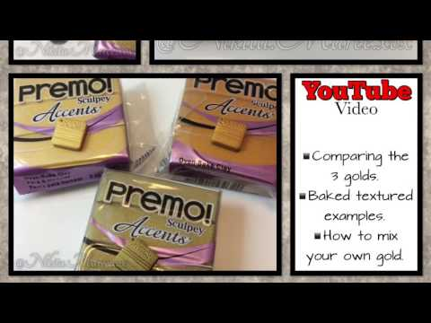 Polymer Clay ❤️ Review #06 ❤️ Comparing Gold ❤️ Sculpey Premo Accents ❤️