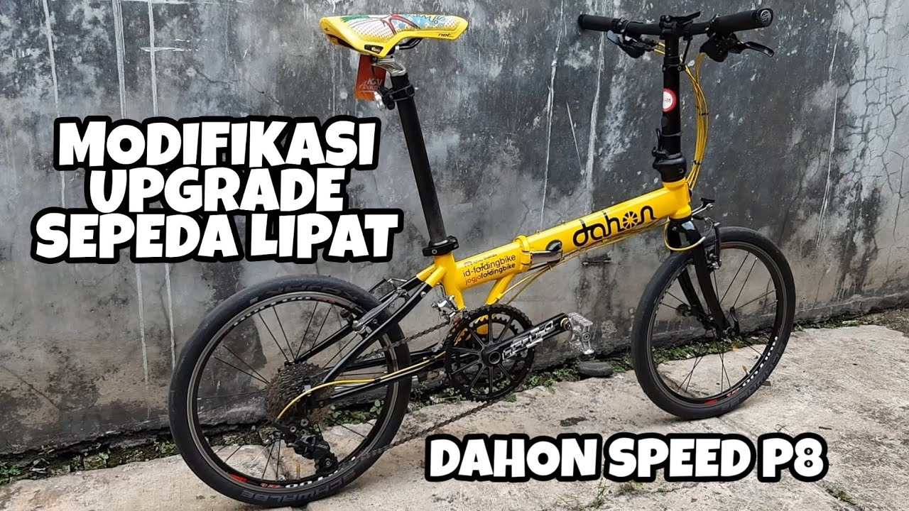 Upgrade Modifikasi Sepeda Lipat Dahon Speed P8 Folding Bike Dahon Youtube