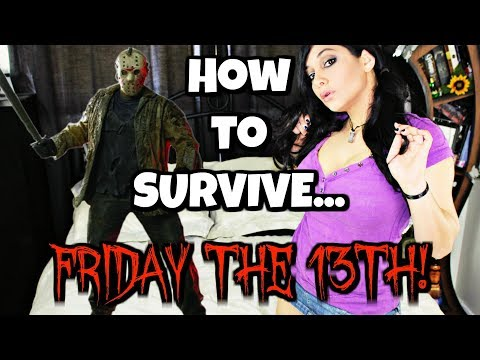 How To Survive FRIDAY THE 13TH!