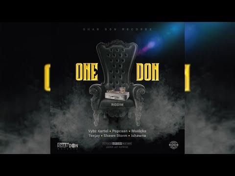 One Don Riddim Mix (2019) Vybz Kartel,Popcaan,Teejay,Masicka & More (Shab Don Records)