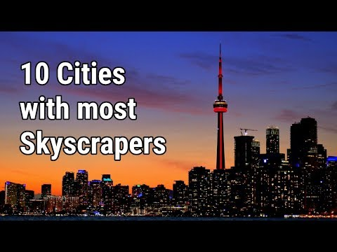 10 Cities with most Skyscrapers