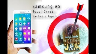 Samsung A5 Touch Screen Hardware Repair After Water Damage 100% WORK!!