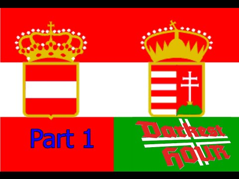 Let's play Darkest Hour: A Hearts of Iron Game - Austria - Hungary: Part 1 The Gathering Storm |