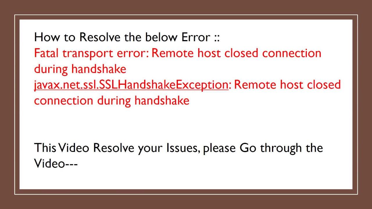 SSLHandshakeException || Fixing the SSLHandshakeException || Fatal  transport error